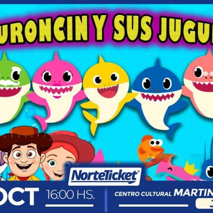 Tiburoncin y sus Juguetes. Experiencias en Vivo para Niñas y Niños de Jujuy