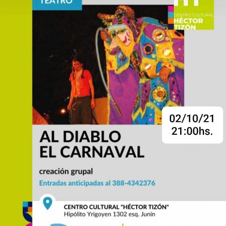«Al Diablo el Carnaval»