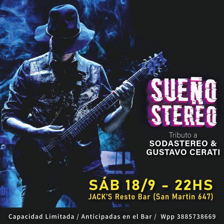 «Sueño Stereo» en Jack´s Resto Bar