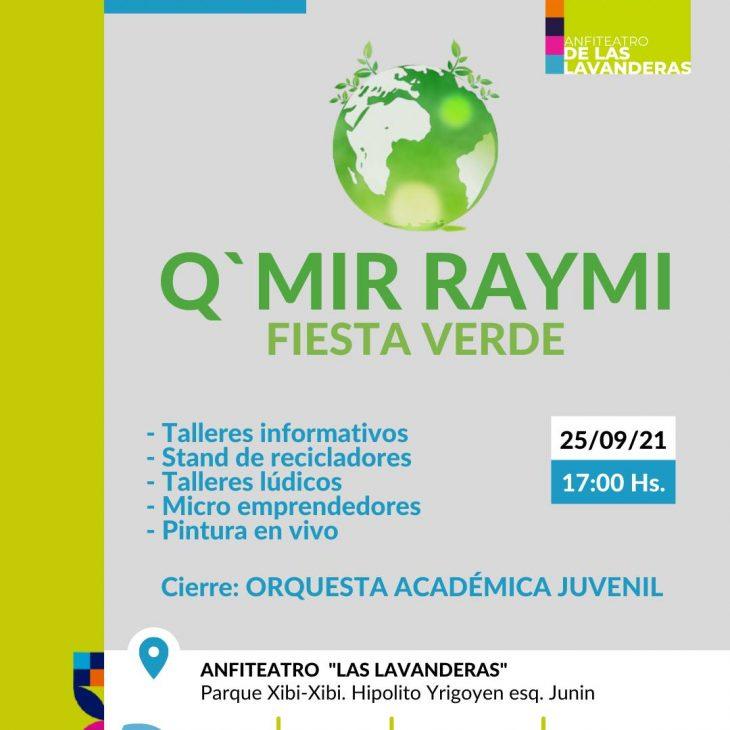 «Fiesta Verde «Q´Mir Raymi» en  Anfiteatro Las Lavanderas