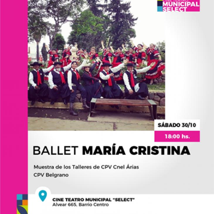 Muestra de Danzas, Ballet María Cristina